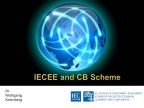 Presentation: IECEE and CB Scheme